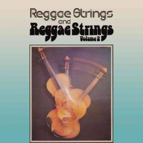 Reggae Strings<br>Reggae Strings And Reggae Strings Volume 2<br>CD, RE, RM + CD, Comp